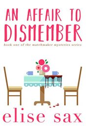 bargain ebooks An Affair to Dismember Mystery by Elise Sax