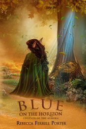 bargain ebooks Blue on the Horizon Young Adult/Teen Fantasy by Rebecca Ferrell Porter