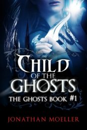 bargain ebooks Child of the Ghosts Historical Fantasy by Jonathan Moeller