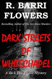 bargain ebooks Dark Streets of Whitechapel Historical Mystery by R. Barri Flowers