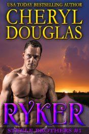 bargain ebooks Ryker (Steele Brothers #1) Contemporary Romance by Cheryl Douglas
