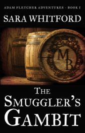 bargain ebooks The Smuggler's Gambit Young Adult/Teen Historical Fiction by Sara Whitford