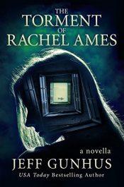 bargain ebooks The Torment of Rachel Ames Horror by Jeff Gunhus