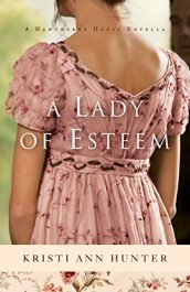 bargain ebooks A Lady of Esteem Historical Romance by Kristi Ann Hunter