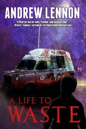 bargain ebooks A Life To Waste Horror by Andrew Lennon
