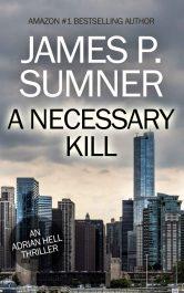 bargain ebooks A Necessary Kill Thriller by James P. Sumner
