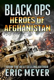 bargain ebooks Black Ops Heroes of Afghanistan Action/Adventure by Eric Meyer