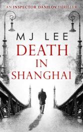 bargain ebooks Death in Shanghai Historical Thriller by M J Lee