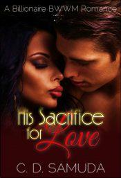 bargain ebooks His Sacrifice for Love Romance by C. D. Samuda