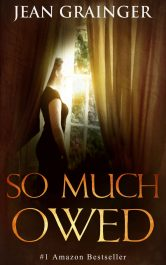 bargain ebooks So Much Owed: An Irish World Was 2 Story Historical Fiction by Jean Grainger