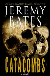bargain ebooks The Catacombs Action Horror by Jeremy Bates