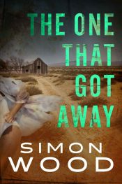 bargain ebooks The One That Got Away Thriller by Simon Wood