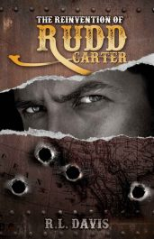 bargain ebooks The Reinvention of Rudd Carter Western Action/Adventure by R.L. Davis