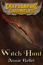 bargain ebooks Witch Hunt Action/Adventure by Annie Bellet