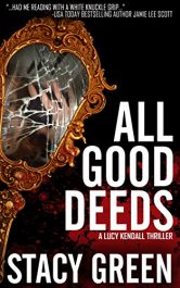 bargain ebooks All Good Deeds Thriller by Stacy Green