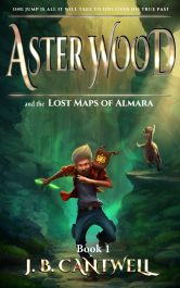 bargain ebooks Aster Wood and the Lost Maps of Almara Young Adult/Teen by J.B. Cantwell