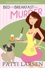 patti larsen bed and breakfast and murder cozy mystery