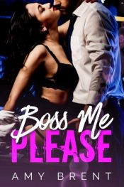 bargain ebooks Boss Me Please Romance by Amy Brent