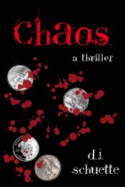 bargain ebooks Chaos Thriller by D.J. Schuette