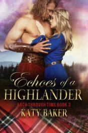 katy baker echoes of a highlander