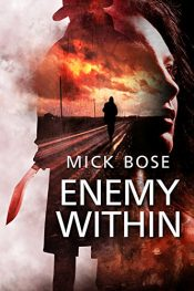 mick bose enemy within