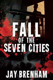 bargain ebooks Fall of the Seven Cities Science Fiction by Jay Brenham