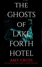 amy cross the ghosts of lakeforth hotel