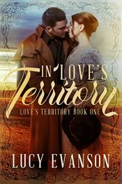 lucy evanson in love's territory historical romance