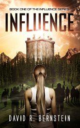bargain ebooks Influence Dystopian Science Fiction by David R. Bernstein