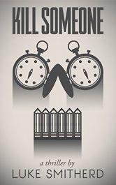 bargain ebooks Kill Someone Horror by Luke Smitherd