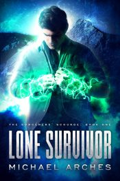 bargain ebooks Lone Survivor Urban Fantasy by Michael Arches