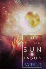 bargain ebooks People of the Sun Science Fiction by Jason Parent