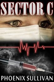 bargain ebooks SECTOR C Medical Thriller by Phoenix Sullivan