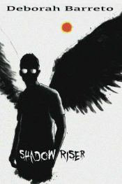 bargain ebooks Shadow Riser Young Adult Horror by Deborah Barreto