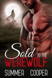 bargain ebooks Sold to the Werewolf Paranormal Romance by Summer Cooper