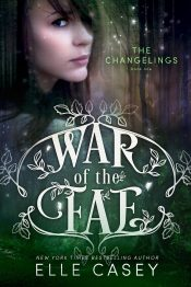bargain ebooks The Changelings (War of the Fae - Book 1) Fantasy by Elle Casey
