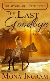 bargain ebooks The Last Goodbye Romance by Mona Ingram