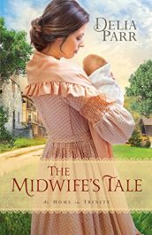 delia parr the midwife's tale historical fiction