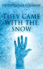 christopher coleman they came with the snow