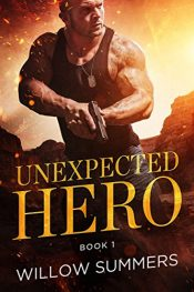bargain ebooks Unexpected Hero Action/Adventure by Willow Summers