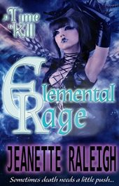 bargain ebooks A Time to Kill (Elemental Rage Book 1) Horror / Dark Fantasy by Jeanette Raleigh
