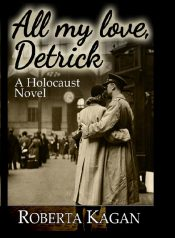 bargain ebooks All My Love, Detrick Historical Romance by Roberta Kagan