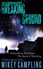 bargain ebooks Breaking Ground Historical Thriller by Mikey Campling