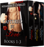 bargain ebooks Captured by Love Books 1-3 (The Unwilling Executive, The Unyielding Bachelor, The Undercover Playboy) Romance by Miranda P. Charles