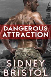 sidney bristol dangerous attraction