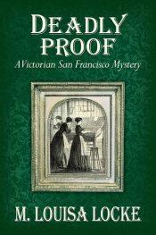 bargain ebooks Deadly Proof Historical Mystery by M. Louisa Locke