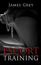 bargain ebooks Escort in Training Erotic Romance by James Grey