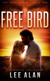 bargain ebooks Free Bird Romantic Thriller by Lee Alan