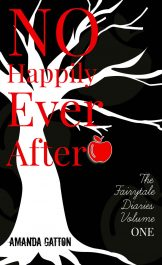 bargain ebooks No Happily Ever After Young Adult/Teen Fantasy by Amanda Gatton