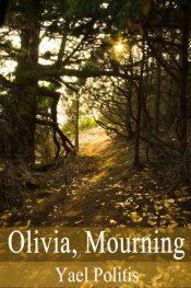 bargain ebooks Olivia, Mourning Historical Fiction by Yael Politis